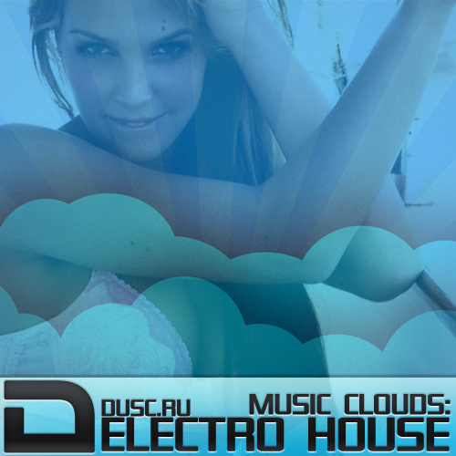 Music clouds electro house vol.9 (2012)