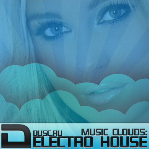 Music clouds electro house vol.11 (2012)