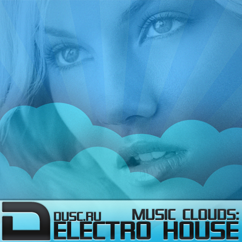 Music clouds electro house vol.14 (2012)