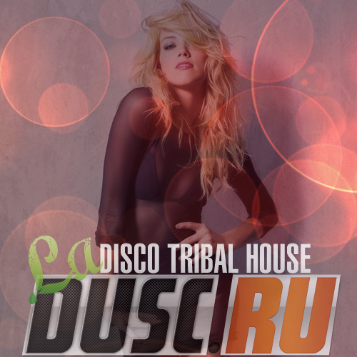 La disco tribal house vol.1 (2012)