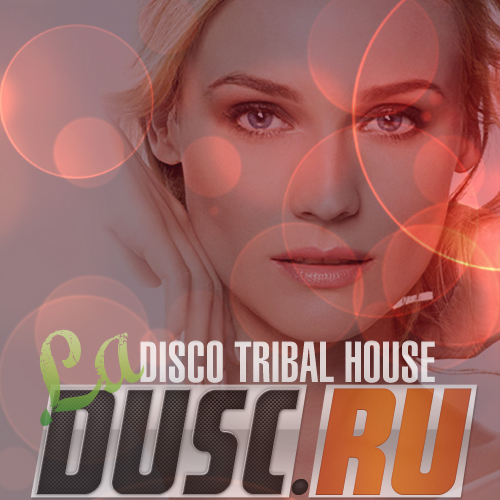 La disco tribal house vol.6 (2012)