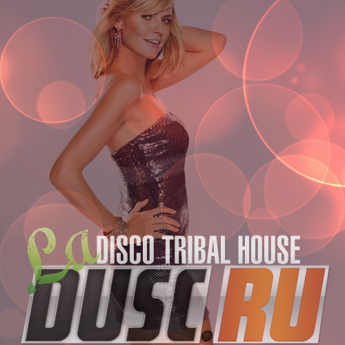 La disco tribal house vol.9 (2012)