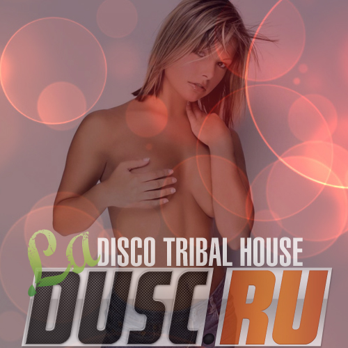 La disco tribal house vol.12 (2012)