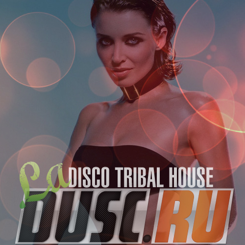 La disco tribal house vol.14 (2012)