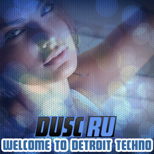 Welcome to Detroit techno vol.1 (2012)