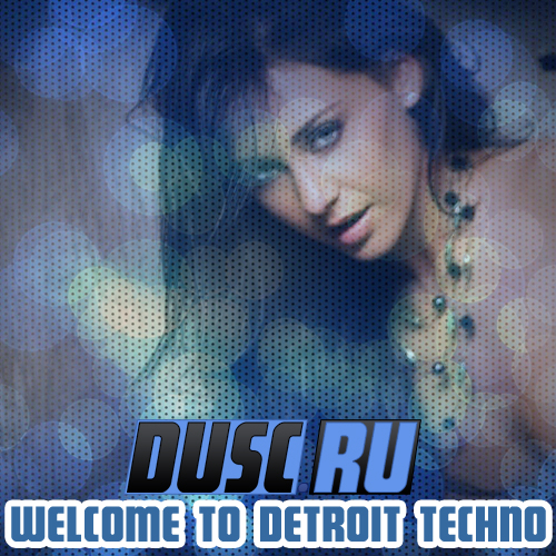 Welcome to Detroit techno vol.3 (2012)