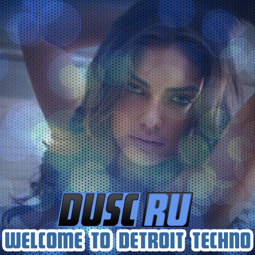 Welcome to Detroit techno vol.7 (2012)
