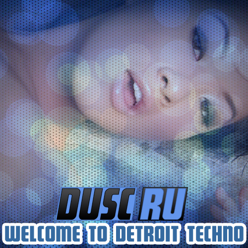 Welcome to Detroit techno vol.8 (2012)