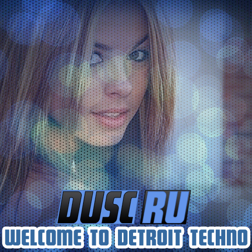 Welcome to Detroit techno vol.11 (2012)