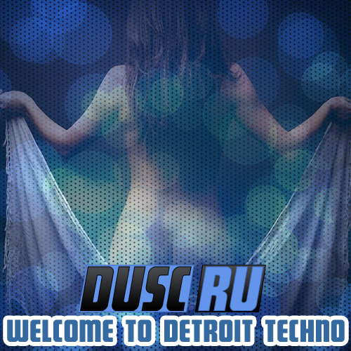 Welcome to Detroit techno vol.12 (2013)