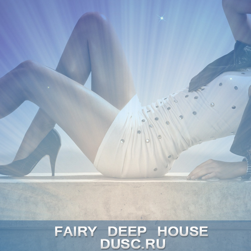 Fairy deep house vol.1 (2012)