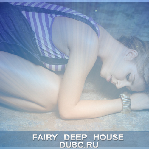 Fairy deep house vol.7 (2012)