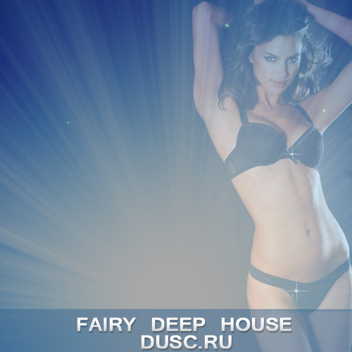 Fairy deep house vol.10 (2012)