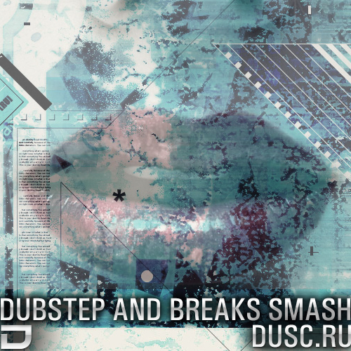 Dubstep and breaks smash vol.1 (2012)