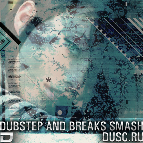 Dubstep and breaks smash vol.2 (2012)