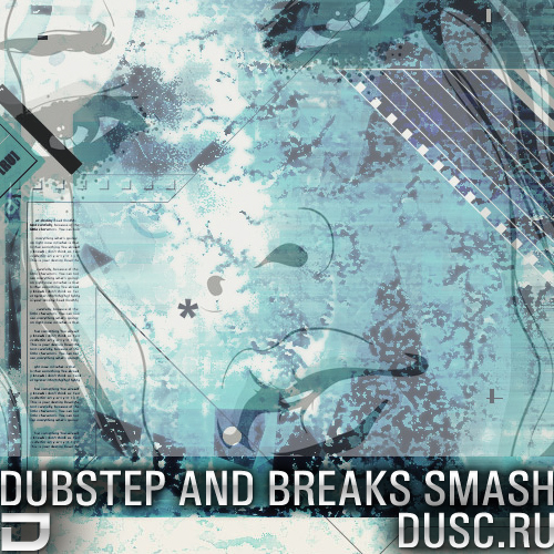 Dubstep and breaks smash vol.3 (2012)