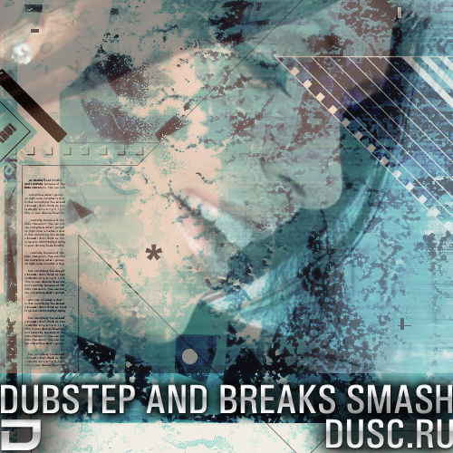 Dubstep and breaks smash vol.4 (2012)