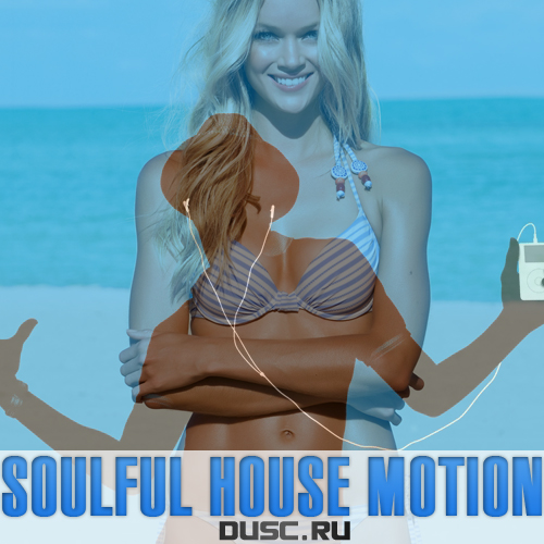 Soulful house motion vol.1 (2012)