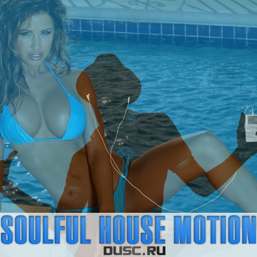 Soulful house motion vol.7 (2012)