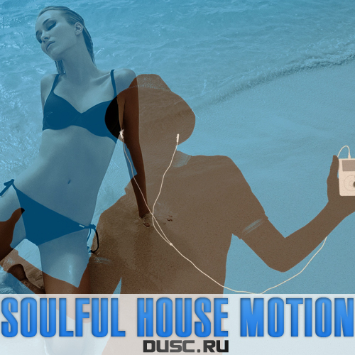 Soulful house motion vol.10 (2012)