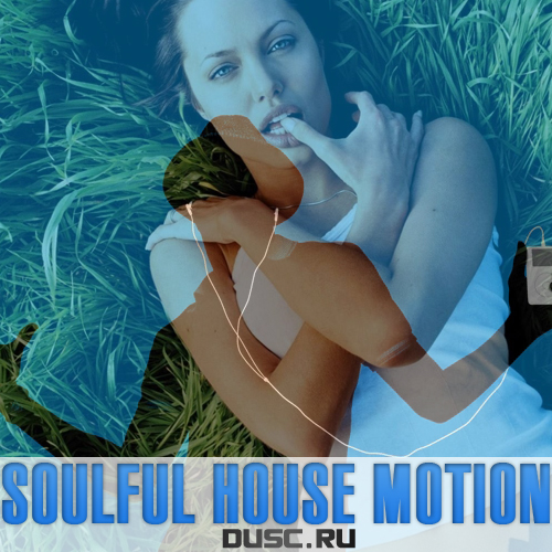 Soulful house motion vol.11 (2012)