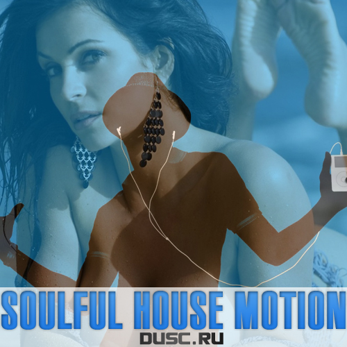 Soulful house motion vol.12 (2012)