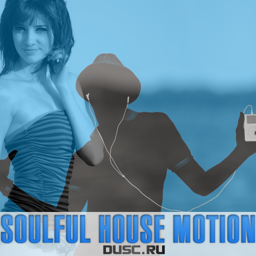 Soulful house motion vol.15 (2013)