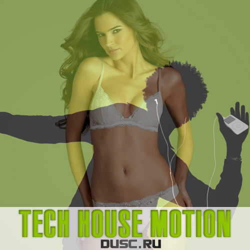Tech house motion vol.21 (2012)