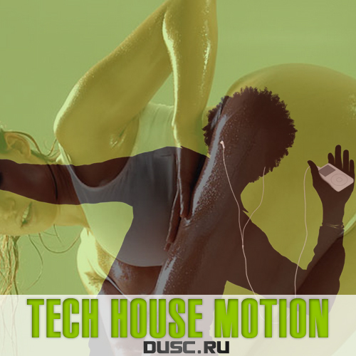 Tech house motion vol.25 (2012)