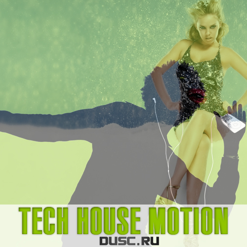 Tech house motion vol.32 (2013)