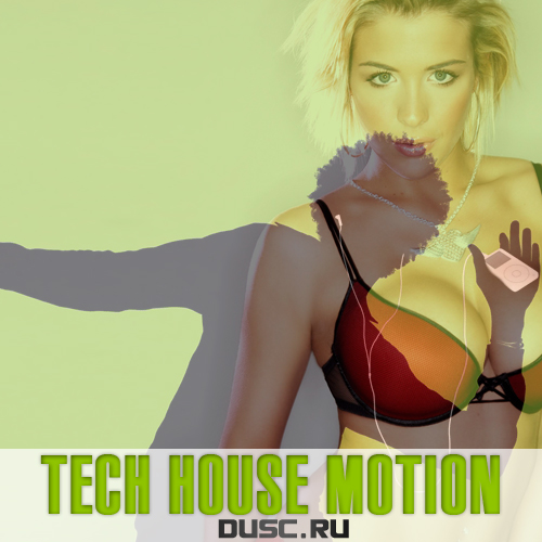 Tech house motion vol.39 (2013)