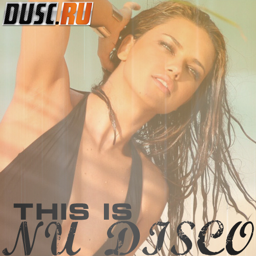 This is Nu disco vol.7 (2012)
